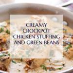 Chicken Recipes Creamy Crockpot Chicken Stuffing