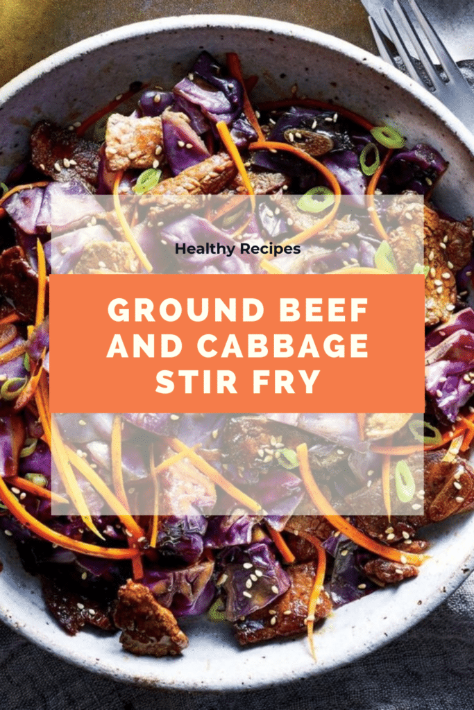 Healthy Ground Beef Recipes And Cabbage Stir Fry