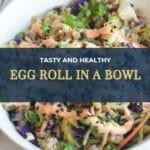 Vegetarian Recipes For Dinner Egg Roll In A Bowl