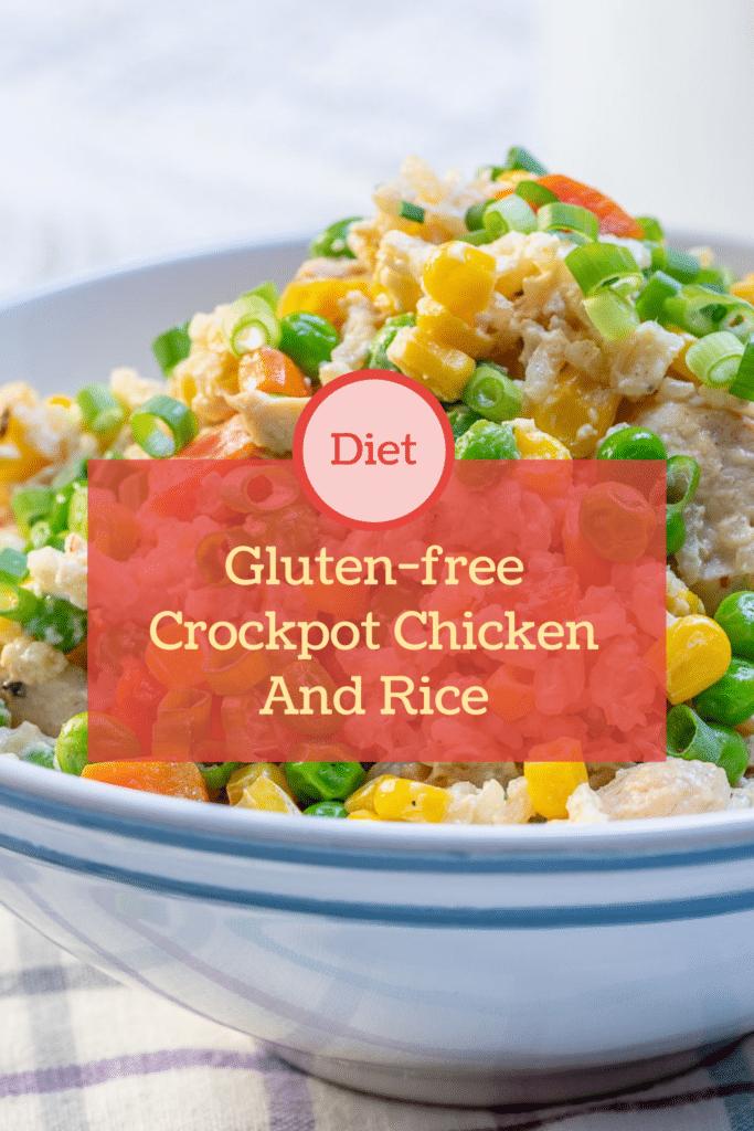 Gluten-free Crockpot Chicken And Rice