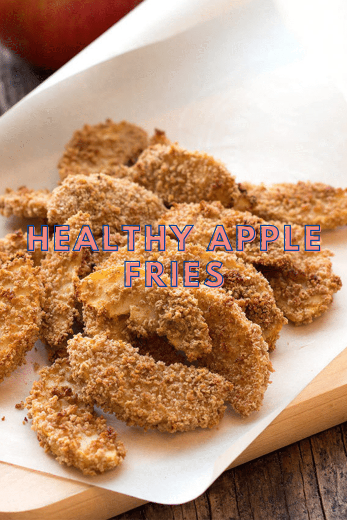 Healthy Baked Apple Fries Recipe: Desserts Recipes