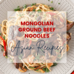 Easy Recipes Noodles Mongolian Ground Beef