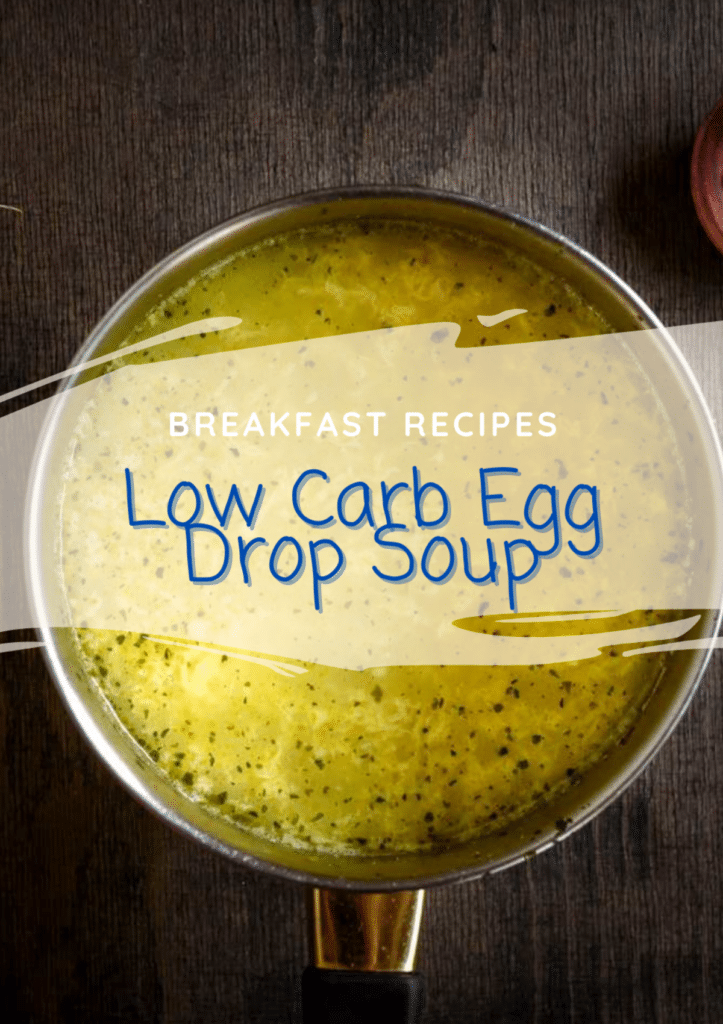 Healthy Homemade Low Carb Egg Drop Soup
